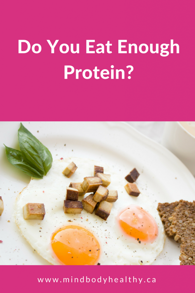 Eat Enough Protein | Holistic Nutrition
